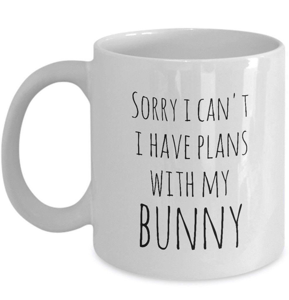 Bunny Dad Mug I'm Sorry I Can't I Have Plans With My Bunny Mom Mug Cup 11oz 15oz - $14.65 - $16.61