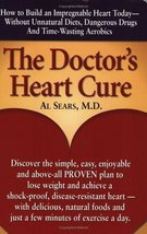 The Doctor's Heart Cure, Beyond the Modern Myths of Diet and Exercise: T... - $24.70