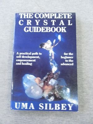 Primary image for The Complete Crystal Guidebook: A Practical Path to Self-Development, Empower...
