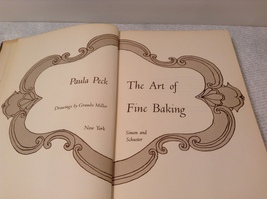 The Art of Fine Baking Cook Book 1961 by Paula Peck image 3