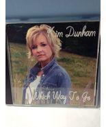 Kim Dunham - Which Way To Go - $0.99