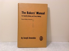 The Baker's Manual for Quantity Baking and Pastry Making 1960 Second Edition