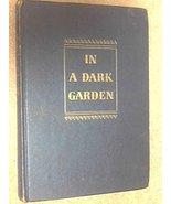 In a dark garden by Slaughter, Frank G. - $22.54