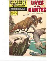 """CLASSICS ILLUSTRATED  """"LIVES OF THE HUNTED""""  N0.157     1964     - $10.00"""