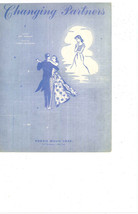 "SHEET MUSIC   1953   "" CHANGING PARTNERS MUSIC BY LARRY COLEMAN."" - $4.95"