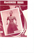 "SHEET MUSIC   1956   "" ALLEGHENY MOON RECORED BY PATTI PAGE."" - $4.95"