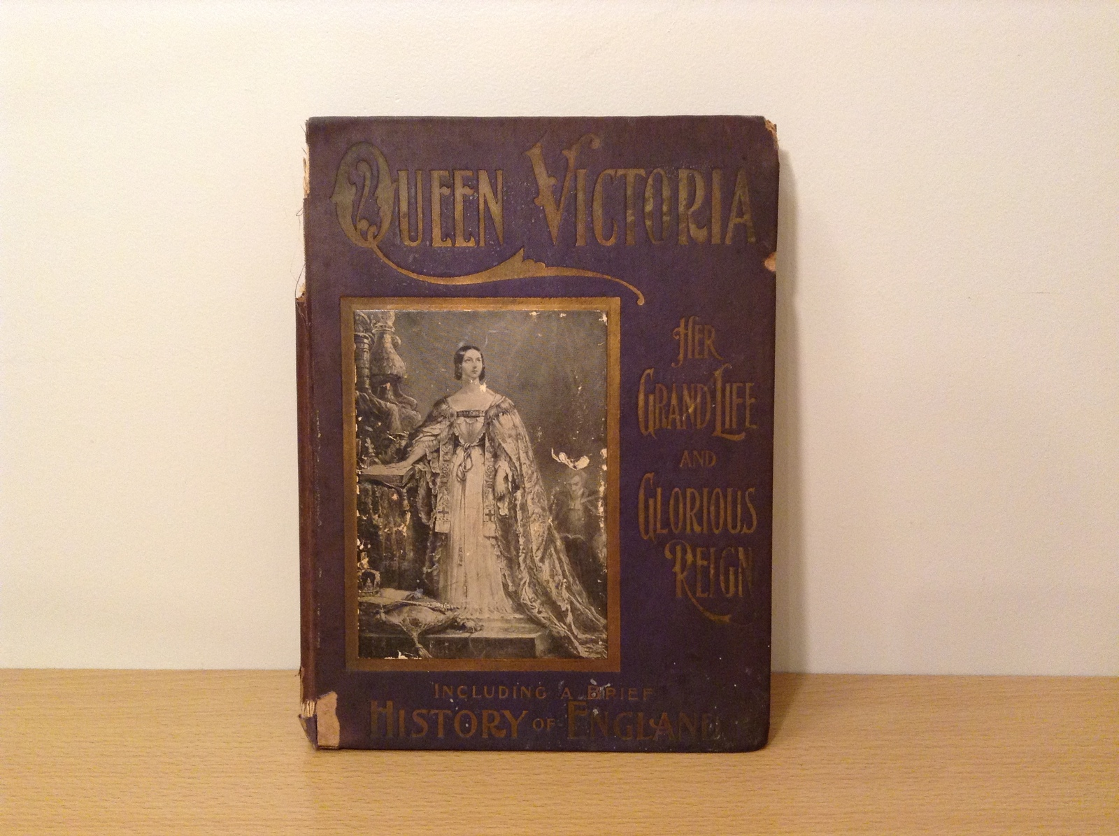 Vintage Book Queen Victoria Her Grand Life and Glorious Reign History of England