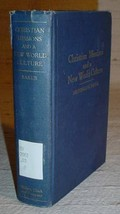 CHRISTIAN MISSIONS & NEW WORLD CULTURE A.G. Baker, 1934 - $15.75