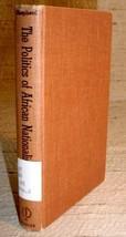 POLITICS OF AFRICAN NATIONALISM - George W. Shepherd Jr. - $13.75