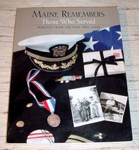 MAINE REMEMBERS THOSE WHO SERVED - Dan Gwadosky - $10.95