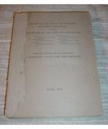 REPORT OF JOINT NEW ENGLAND RAILROAD COMMITTEE TO GOVERNORS (1923) - $79.75