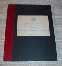 MAINE DEPARTMENT OF LABOR & INDUSTRY HISTORY 1873-1965 - Wilder Smith - $44.75