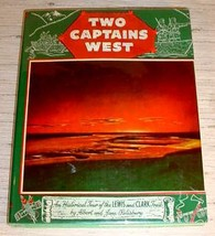 TWO CAPTAINS WEST - Historical Tour Lewis & Clark Trail - $19.95