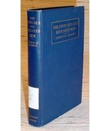 CHURCHES AND EDUCATED MEN - Edwin Noah Hardy (1904) - $125.00