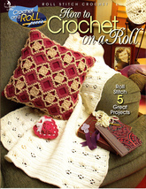 How to Crochet on a Roll (2003,Crochet Paperback) - $5.00
