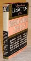 LIBRETTOS OF 12 FRENCH & GERMAN OPERAS - HC/DJ (1939) - $30.00