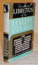 LIBRETTOS OF 11 ITALIAN OPERAS - HC/DJ (1939) - $30.00
