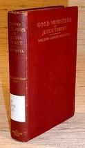 GOOD MINISTERS OF JESUS CHRIST - Yale University, 1917 - $17.50