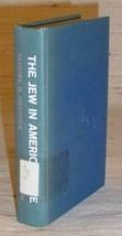 JEW IN AMERICAN LIFE - Samuel H. Dresner (1963) - $14.75