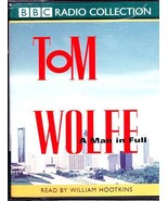 MAN IN FULL by TOM WOLFE (4) Audio Cassettes BBC William Hootkins - $29.75