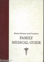 Better Homes and Gardens Family Medical Guide by Donald Gray Cooley;1966... - $11.49