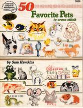 50 Favorite Pets to Cross Stitch by Sam Hawkins (1993, Cross-Stitch Book... - $3.00