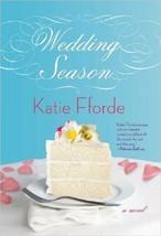 Hochzeit Saison: A Novel von Katie Fforde (2010, Hardcover) - $9.80