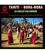 TAHITI BORA-BORA CD FRANCE IMPORT Polynesian July Festival, Various Artists - $49.75
