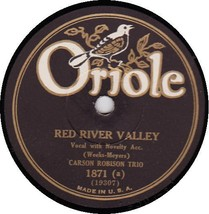 CARSON ROBISON TRIO 78 RPM - ORIOLE 1871 Red River Valley - $12.95