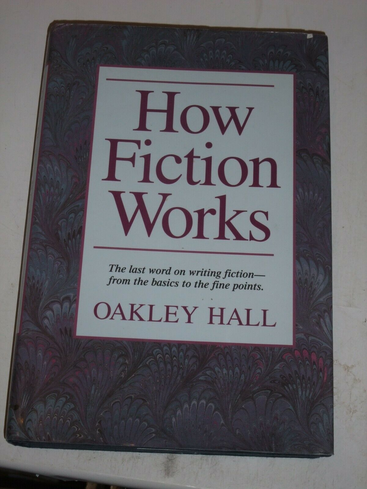 Primary image for How Fiction Works by Oakley M. Hall