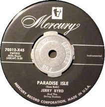 JERRY BYRD 45 RPM Paradise Isle / Georgia Steel Guitar - $17.50
