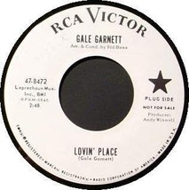 GALE GARNETT 45 RPM - Lovin' Place (1964) - $13.75