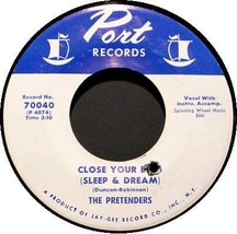 PRETENDERS JIMMY JONES 45 RPM - Close Your Eyes (1964) - $24.95