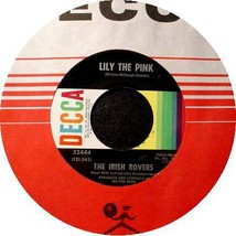 IRISH ROVERS 45 RPM - Lily the Pink - $10.75