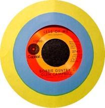 BOBBY GENTRY & GLEN CAMPBELL 45 RPM - Less of Me - $10.75