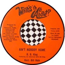 WHAT'S IT ALL ABOUT? 45 RPM RADIO SHOW - B.B. King / Blood Sweat & Tears - $19.95