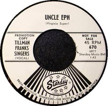 TILLMAN FRANKS SINGERS 45 RPM - UNCLE EPH Starday 670 - $11.75