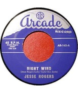 JESSE ROGERS 45 RPM - NIGHT WIND Arcade 162 - $35.00