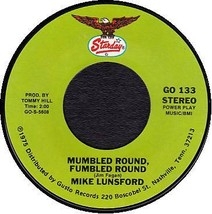 MIKE LUNSFORD 45 RPM - Mumbled Round Fumbled Round / Sugar Sugar - $10.75