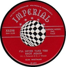 SLIM WHITMAN 45 RPM IMPERIAL X8298 - I'll Never Stop Loving You (1955) - $10.75