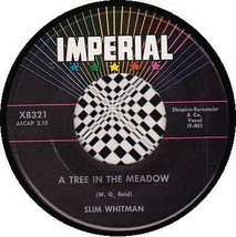 SLIM WHITMAN 45 RPM IMPERIAL X8321 - A Tree in the Meadow / What Kind of... - $10.75