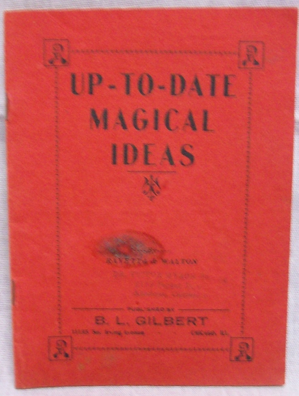 Primary image for Up To Date Magical Idea by Gilbert B.L.