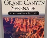Mint NIB Grand Canyon Serenade DVD As Aired On Public Television
