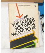BE THE LEADER YOU WERE MEANT TO BE Leroy Eims BIBLE - $12.38