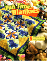Fun Time Blankies by Barbara Clayton (2005, Quilting Paperback) - $5.00