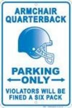 Armchair Quarterback Parking Sign - $13.14