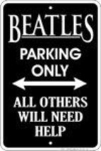 Beatles Parking Sign - $13.14