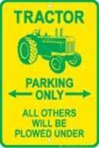 Tractor Parking Sign - $13.14