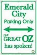 Emerald City Parking Sign - $13.14