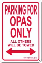 Grandpas Metal Parking Sign (Opas) - $13.14